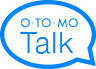 OTOMO Plus Talk